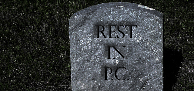 Reports of the PCs Death Have Been Greatly Exaggerated