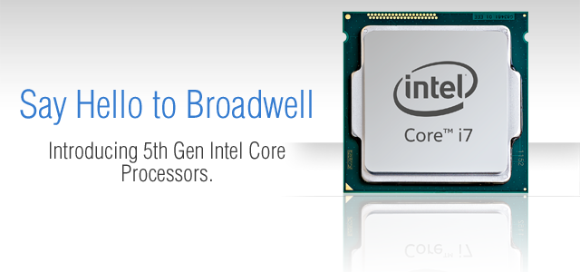 Introducing Broadwell – Intel Core i7-5775C and i5-5675C Processors
