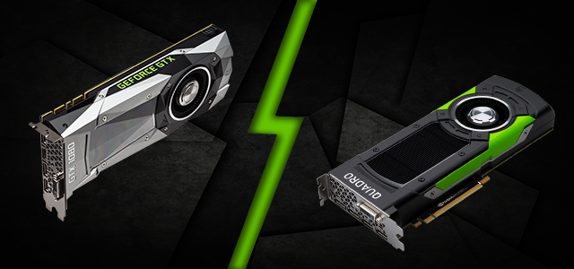 Geforce vs Quadro – What's the Difference? - Custom Gaming