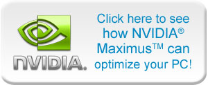 NVIDIA Maximus – Optimize PC
