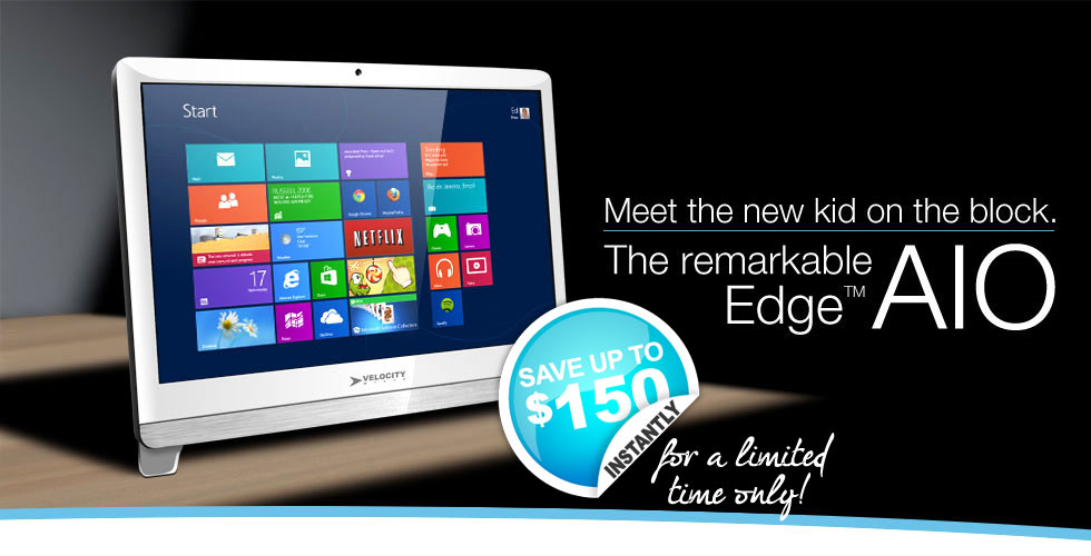 Meet the new kid on the block.  The remarkable Edge All-in-One from Velocity Micro.