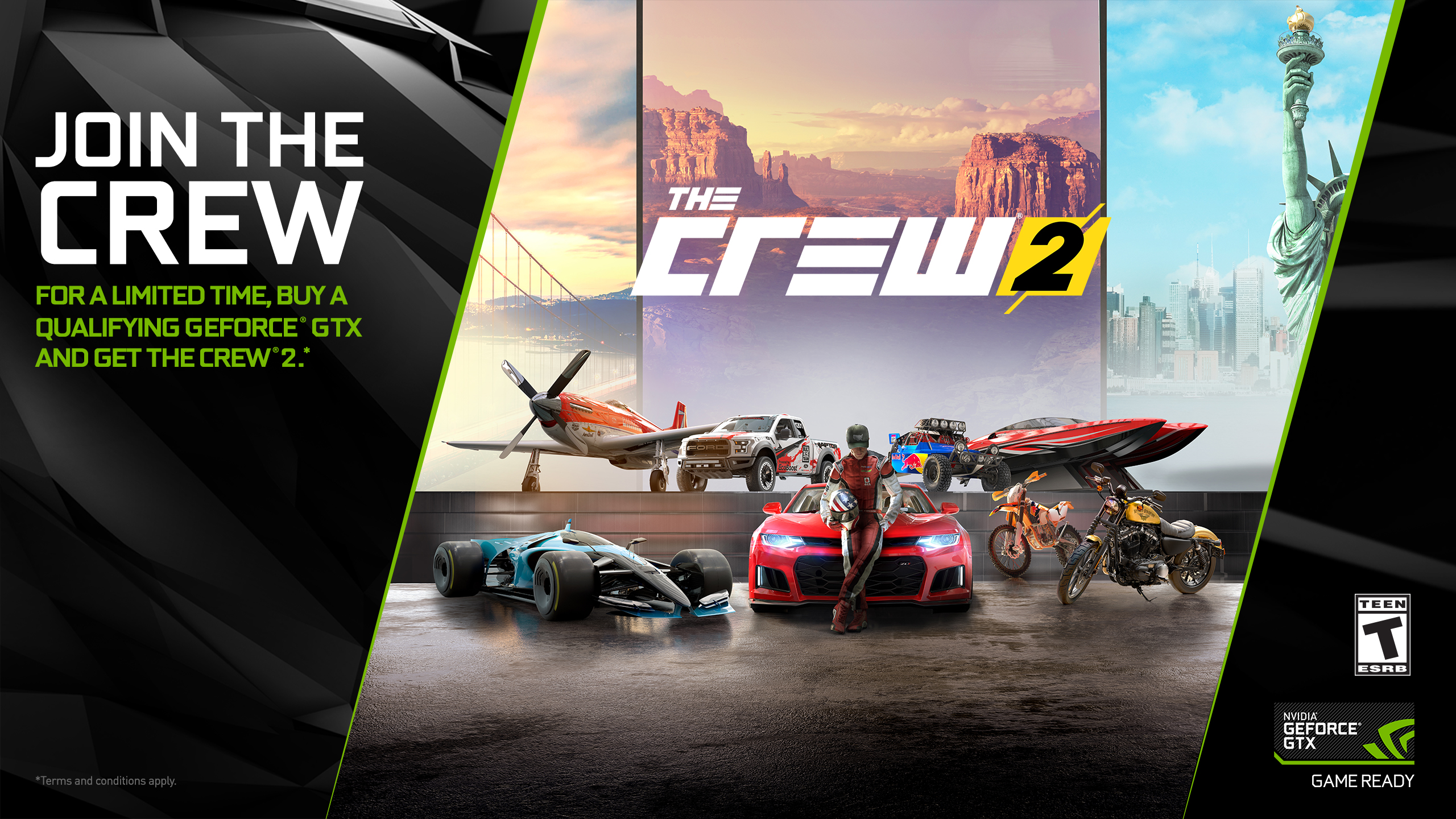 Join the Crew. For a limited time, buy a qualifying Geforce GTX and get The Crew 2. Terms and conditions apply.